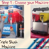 Step 1 Slush Machines